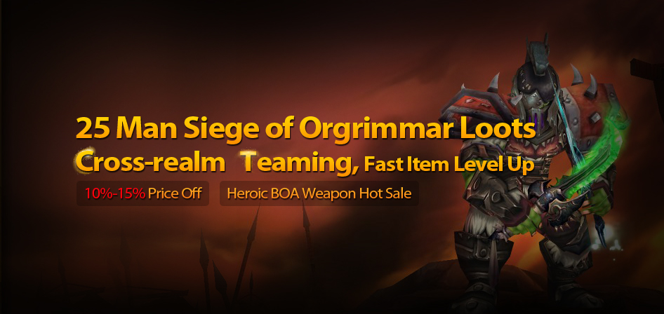 5 Man Siege of Orgrimmar Loots, Cross-realm Teaming, Fast Item Level Up